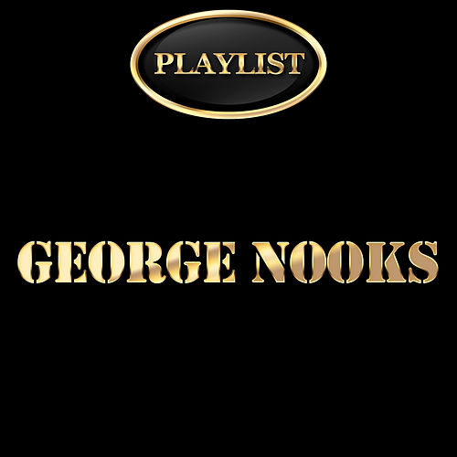 George Nooks Playlist de George Nooks