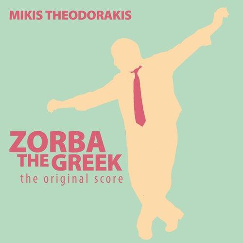 Zorba the Greek: The Original Score by Mikis Theodorakis (Μίκης Θεοδωράκης)