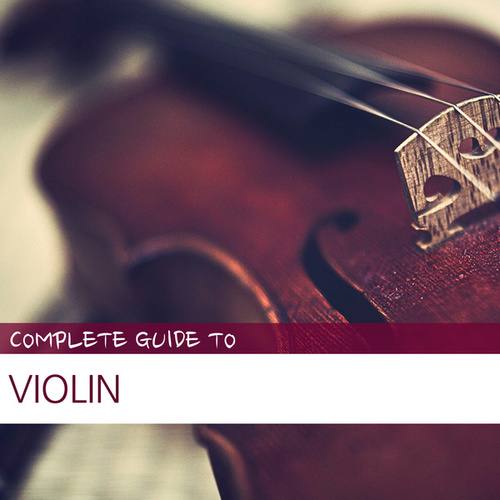 Complete Guide to Violin by Various Artists
