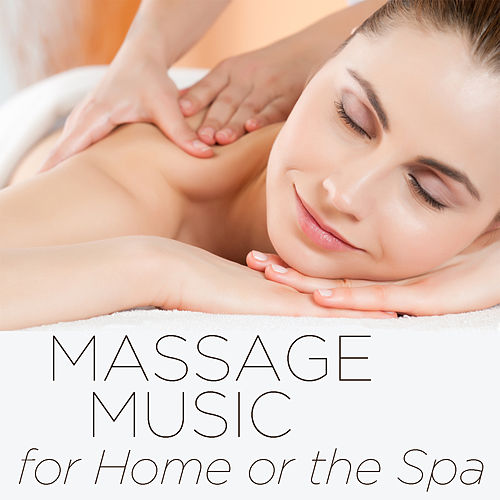 Massage Music for Home or the Spa: Over 1 Hour de Massage Music