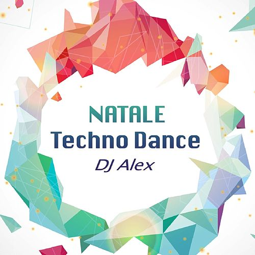 Natale Techno Dance de DJ Alex