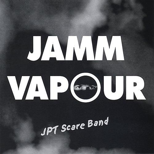 Jamm Vapour de JPT Scare Band