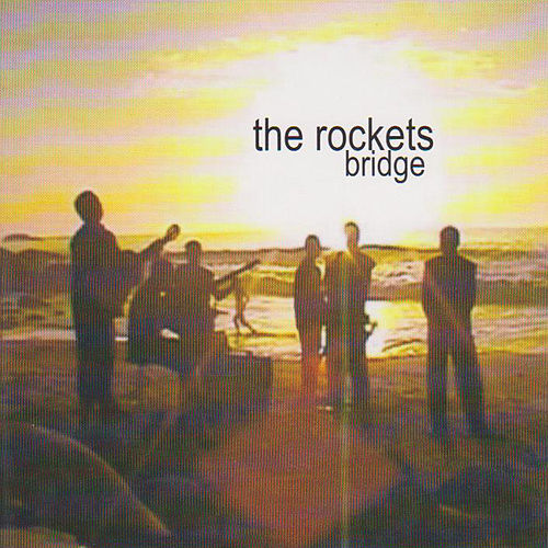Bridge de The Rockets