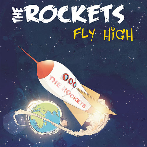 Fly High de The Rockets