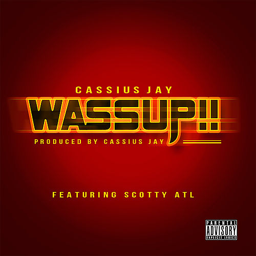 Wassup by Cassius Jay
