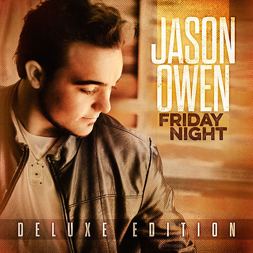 Friday Night (Deluxe Edition) by Jason Owen