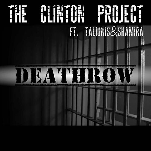 Deathrow van The Clinton Project