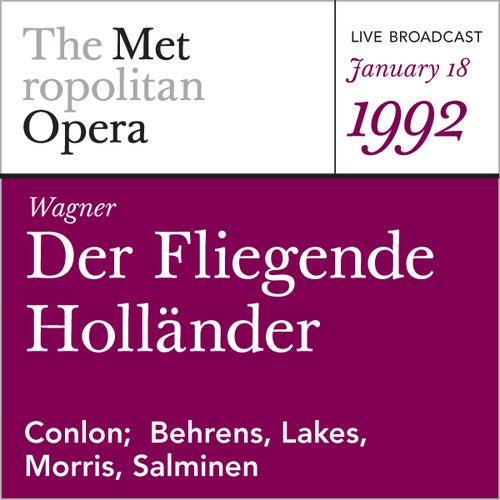 Wagner: Der Fliegende Hollander (January 18, 1992) von Metropolitan Opera