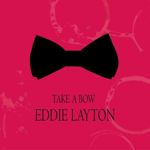 Take a Bow by Eddie Layton