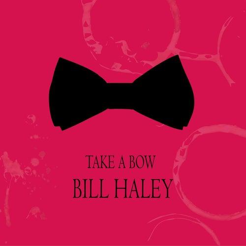 Take a Bow von Bill Haley