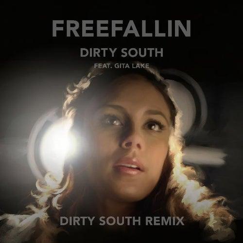 Freefallin (Dirty South Remix) [feat. Gita Lake] de Dirty South