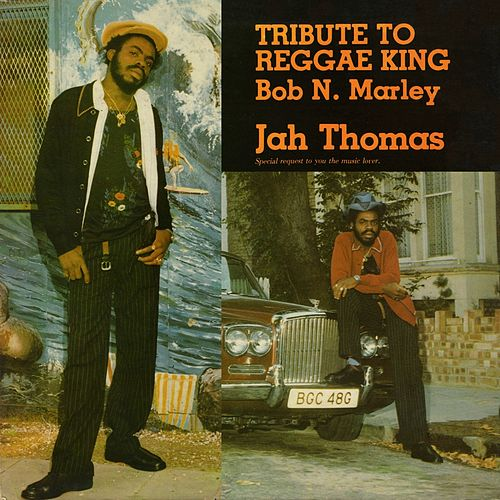 Tribute To A Reggae King de Jah Thomas