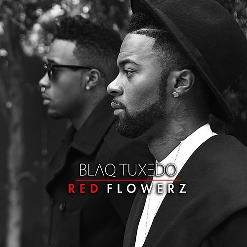 Red Flowerz - EP de Blaq Tuxedo