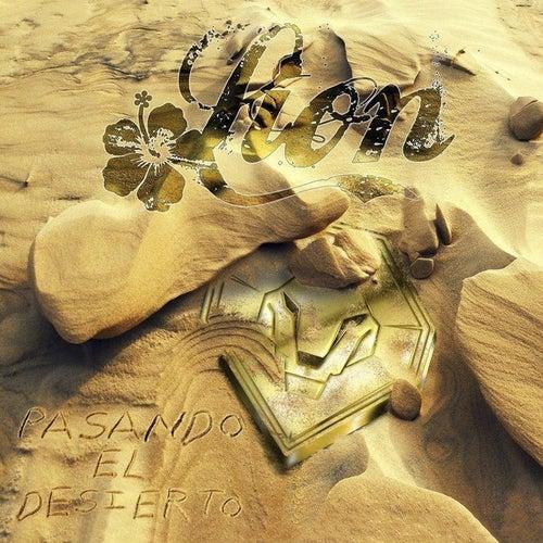 Pasando el Desierto by Lion