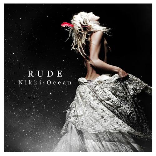 Rude- Single von Nikki Ocean