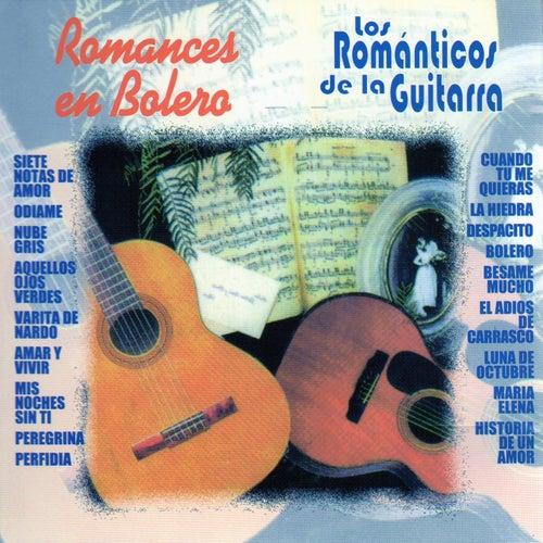 Romances en Bolero de Los Romanticos De La Guitarra