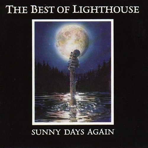 The Best of Lighthouse / Sunny Days Again de Lighthouse