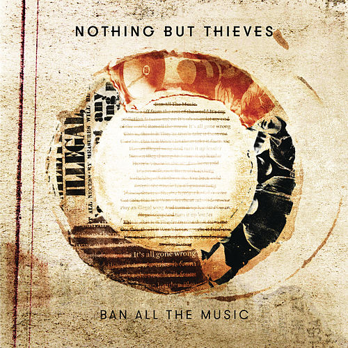 Ban All the Music by Nothing But Thieves