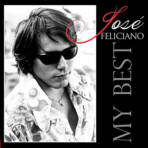 My Best de Jose Feliciano