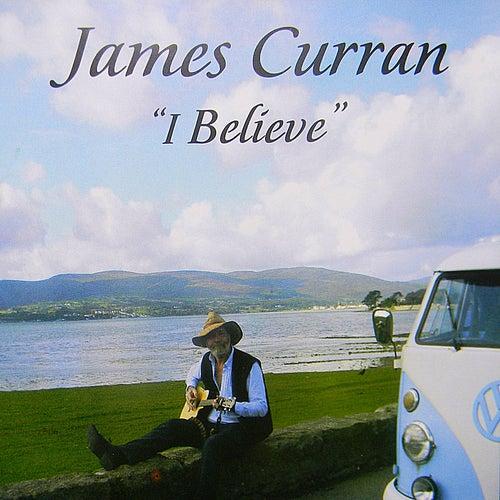 I Believe von James Curran