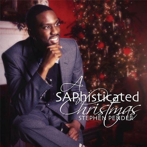 A Saphisticated Christmas de Stephen Pender