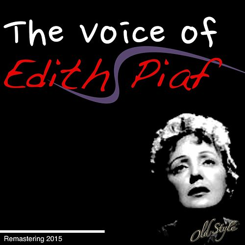 The Voice Of Edith Piaf (Remastering 2014) de Edith Piaf