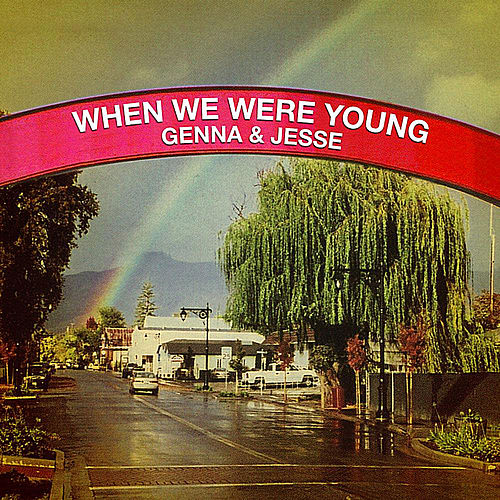 When We Were Young de Genna