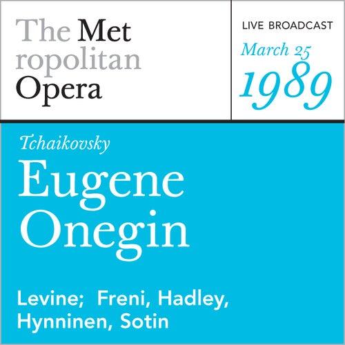 Tchaikovsky: Eugene Onegin (March 25, 1989) von Metropolitan Opera