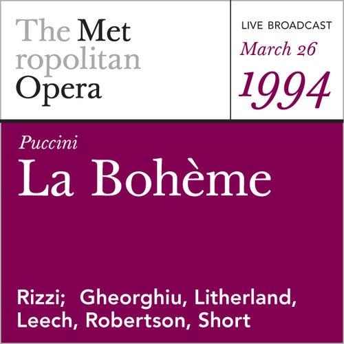 Puccini: La Bohème (March 26, 1994) by Metropolitan Opera