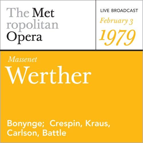 Massenet: Werther (February 3, 1979) by Jules Massenet