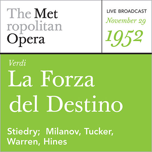 Verdi: La Forza del Destino (November 29, 1952) by Giuseppe Verdi