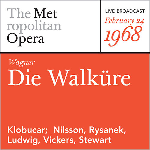 Wagner: Die Walkure (February 24, 1968) von Richard Wagner