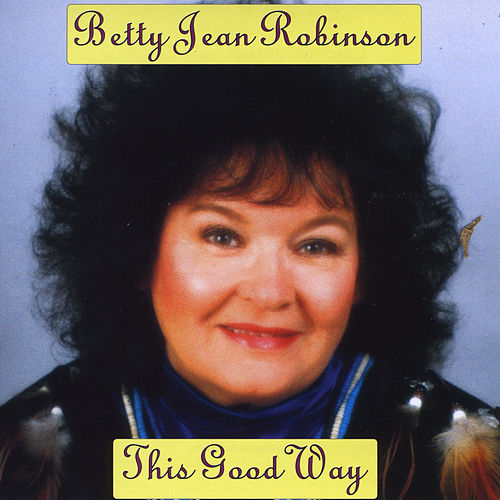 This Good Way von Betty Jean Robinson