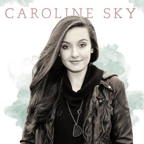 Caroline Sky - EP by Caroline Sky