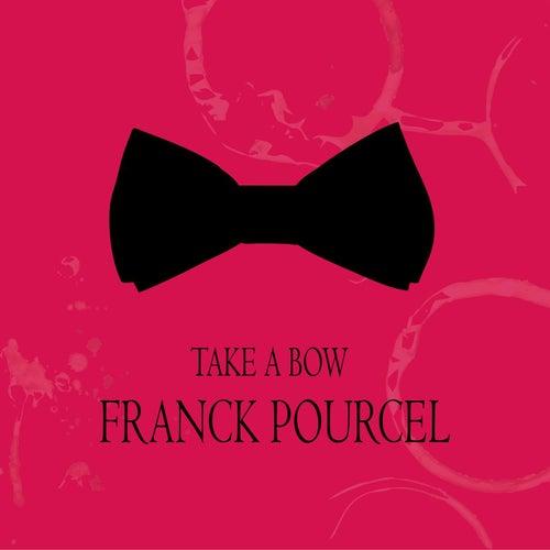 Take a Bow von Franck Pourcel