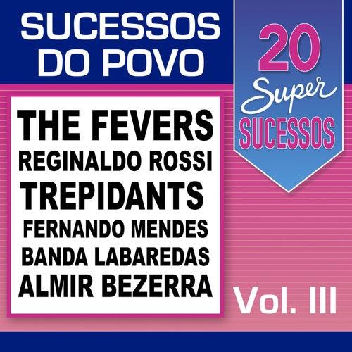 20 Super Sucessos do Povo, Vol. 3 von Various Artists