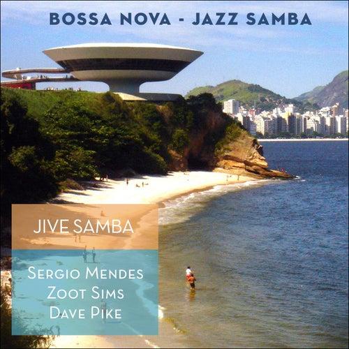 Jive Samba (Bossa Nova - Jazz Samba) by Various Artists
