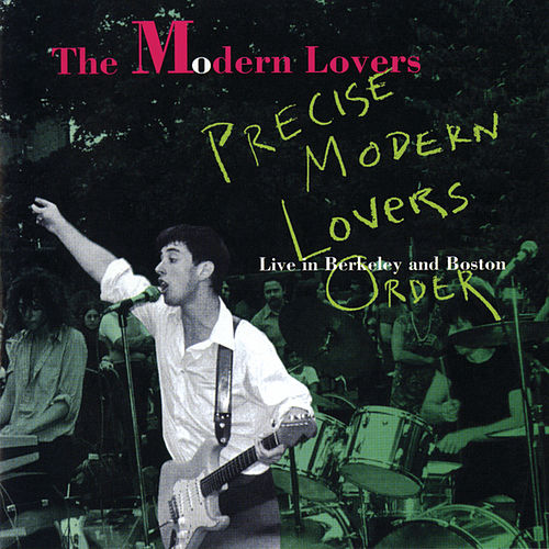 Precise Modern Lovers Order by The Modern Lovers