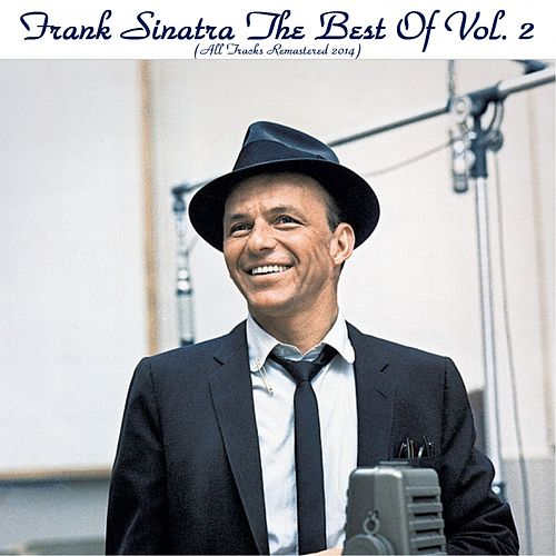 The Best of Frank Sinatra, Vol. 2 (All Tracks Remastered 2014) de Frank Sinatra