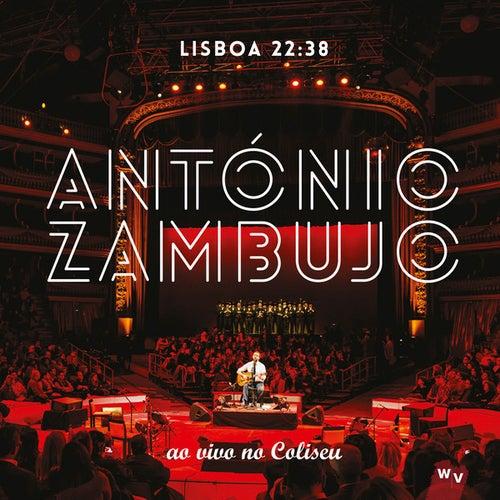 Lisboa 22:38 (ao vivo no Coliseu) de António Zambujo