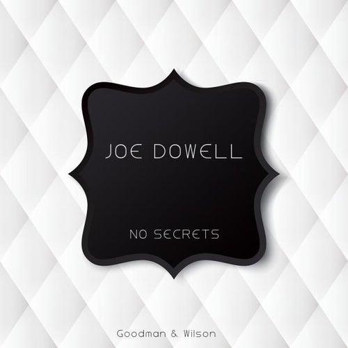 No Secrets by Joe Dowell