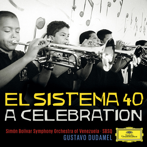 El Sistema 40 - A Celebration von Simón Bolívar Symphony Orchestra of Venezuela