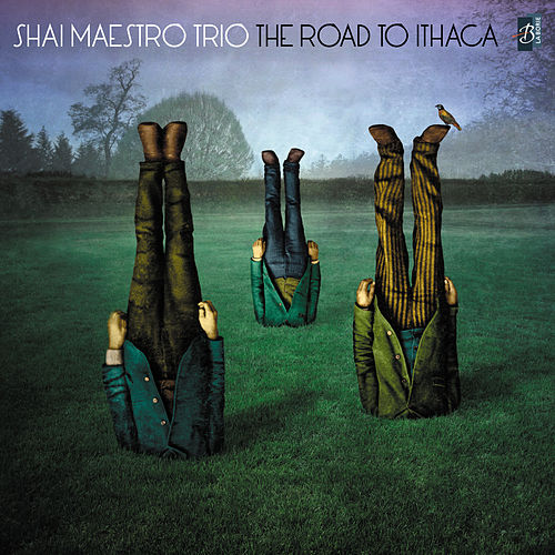 The Road to Ithaca by Shai Maestro