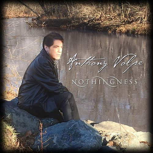 Nothingness di Anthony Volpe