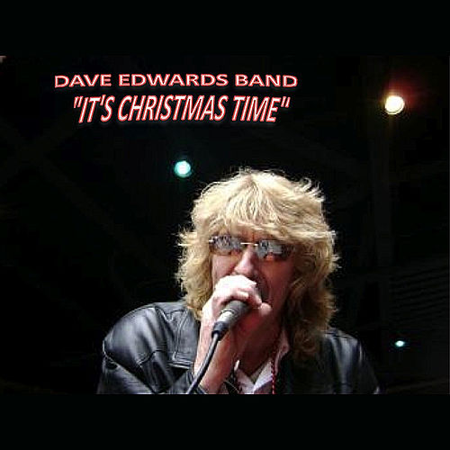 It's Christmas Time by Dave Edwards Band