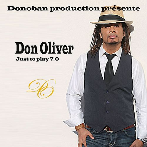Just to play 7.0 by Don Oliver