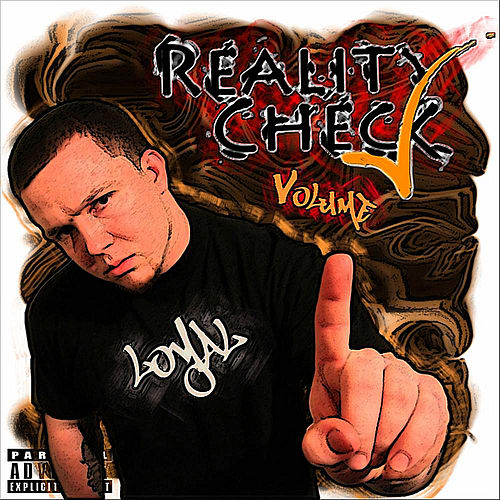 Reality Check, Vol. 1 von The Loyal
