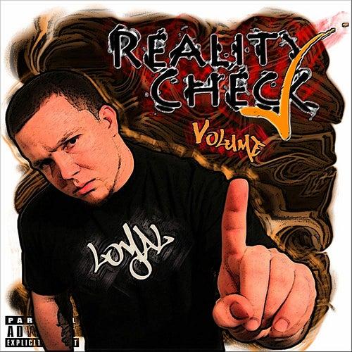 Reality Check, Vol. 1 von The Loyal