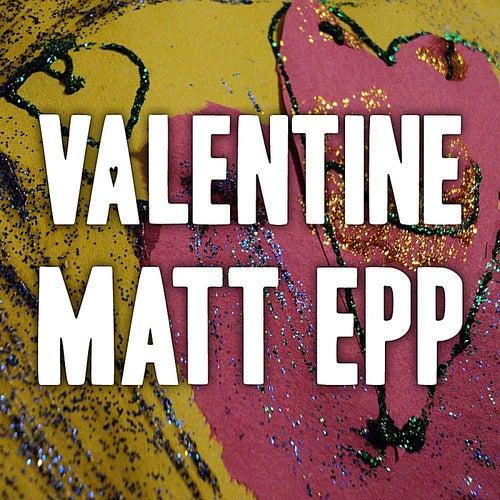 Valentine de Matt Epp