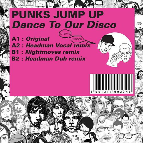 Dance To Our Disco by Punks Jump Up